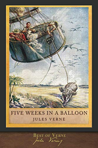 Best of Verne: Five Weeks in a Balloon: Illustrated Classic
