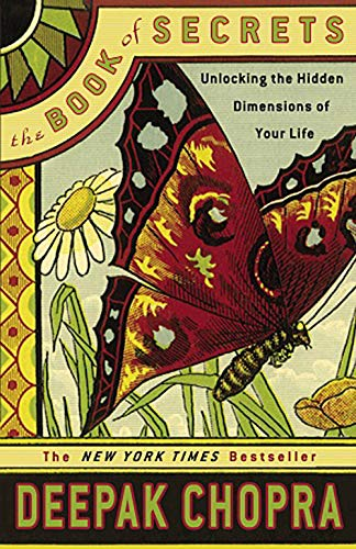 The Book of Secrets: Unlocking the Hidden Dimensions of Your Life