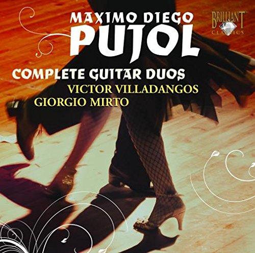 Máximo Diego Pujol: Complete guitar duos
