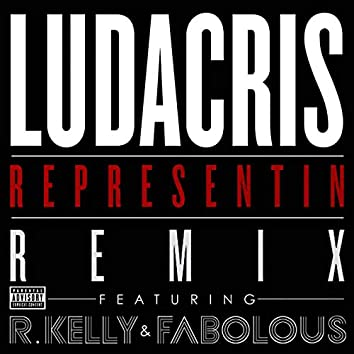 Representin (Remix Explicit Version)