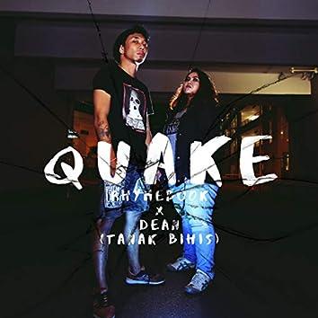 Quake (feat. Dean (Tanak Bihis))