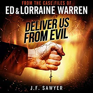 Deliver Us from Evil     From the Case Files of Ed & Lorraine Warren              By:                                                                                                                                 J.F. Sawyer                               Narrated by:                                                                                                                                 Will Damron                      Length: 3 hrs and 14 mins     42 ratings     Overall 3.7