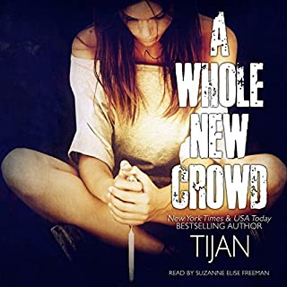 A Whole New Crowd                   Written by:                                                                                                                                 Tijan                               Narrated by:                                                                                                                                 Suzanne Elise Freeman                      Length: 11 hrs and 41 mins     Not rated yet     Overall 0.0