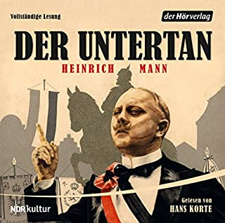 Der Untertan                   Autor:                                                                                                                                 Heinrich Mann                               Sprecher:                                                                                                                                 Hans Korte                      Spieldauer: 16 Std. und 10 Min.     288 Bewertungen     Gesamt 4,5