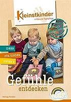 Die Praxismappe: Gefuhle Entdecken: Kleinstkinder in Kita Und Tagespflege: Ideen Fur Kinder Unter 3