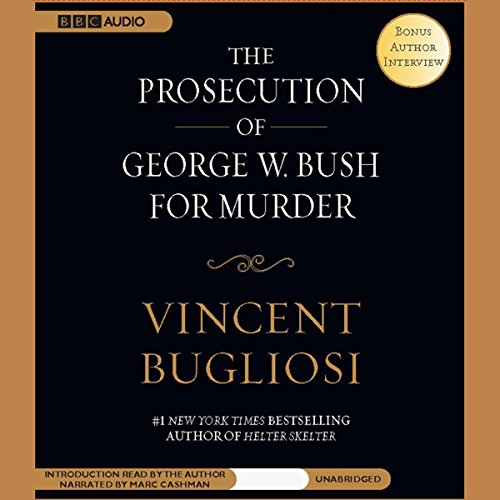 The Prosecution of George W. Bush for Murder cover art