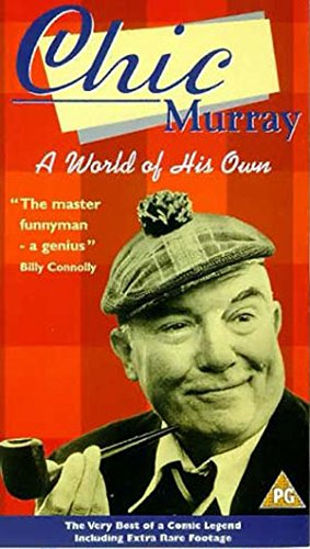 Chic Murray: A World of His Own [VHS]