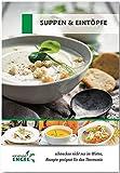 Suppen & Eintöpfe - Rezepte geeignet für den Thermomix: schmecken nicht nur im Winter
