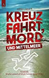 Kreuzfahrt, Mord und Mittelmeer (edition caput) von  Julia Raabe