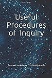 Useful Procedures of Inquiry