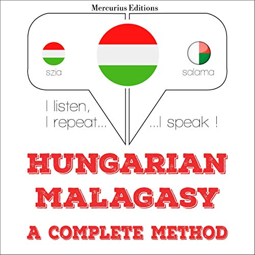 Hungarian – Malagasy. A complete method cover art