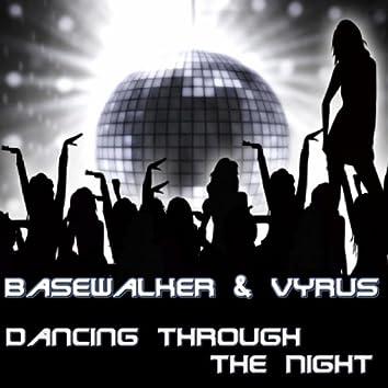 Dancing Through the Night
