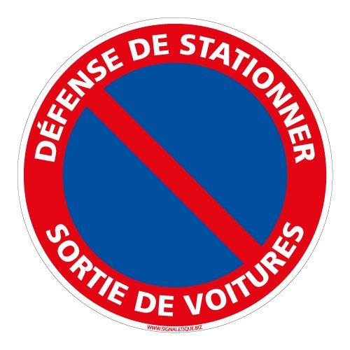 Adhésif - Défense de Stationner Sortie de Voitures - Diamètre 250 mm - Protection Anti-UV