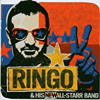 Ringo & His New All-Starr Band by Ringo Starr (2003-06-10)