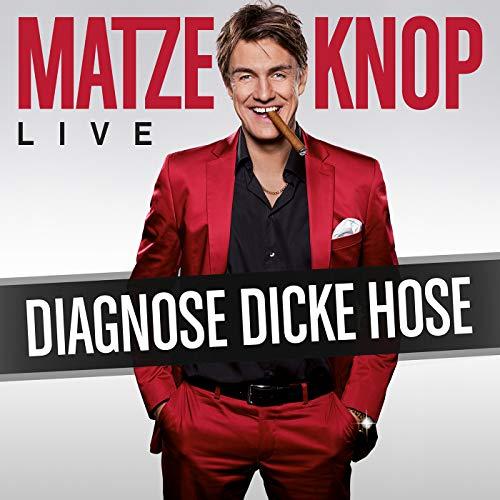 Diagnose dicke Hose [Explicit]