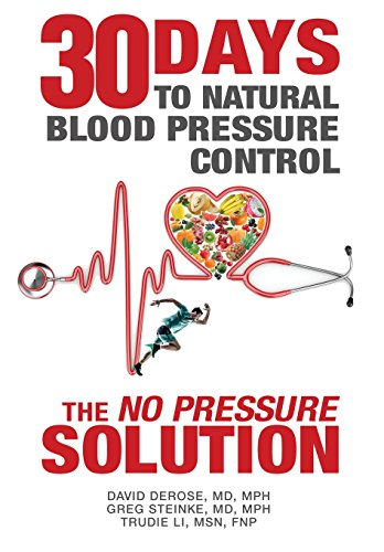 Thirty Days to Natural Blood Pressure Control: The