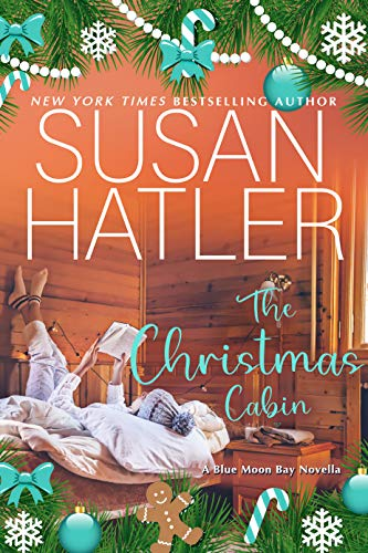 The Christmas Cabin: A Sweet Small Town Holiday Romance (Blue Moon Bay Book 5)