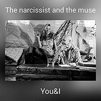 The narcissist and the muse