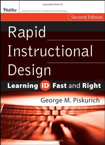 Rapid Instructional Design: Learning ID Fast and Right