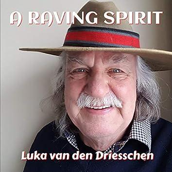 A Raving Spirit