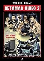 Betamax Video 2: Kült Filmler Devam Ediyor