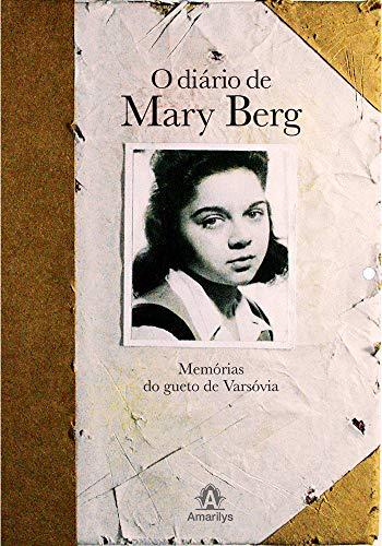 O diário de Mary Berg: Memórias do gueto de Varsóvia