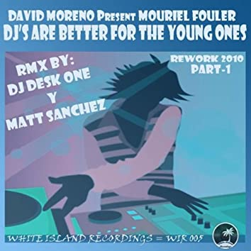 Dj's Are Better For The Young Ones (Rework 2010 Part-1)