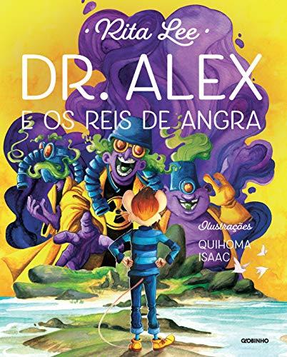 Dr. Alex e os reis de Angra (Portuguese Edition)