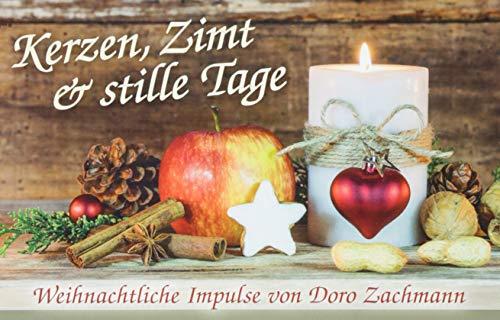 Kerzen, Zimt und stille Tage: Weihnachtliche Impulse von Doro Zachmann
