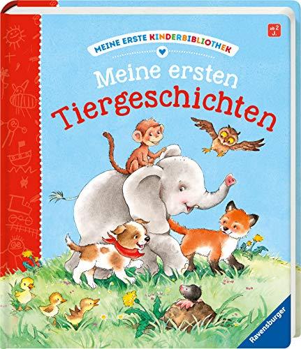 Meine ersten Tiergeschichten (Meine erste Kinderbibliothek)