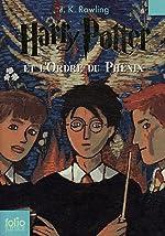Harry Potter, Tome 5 - Harry Potter et l'Ordre du Phénix de J.K. Rowling