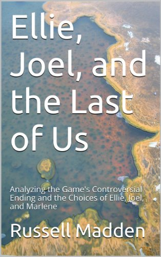 Ellie, Joel, and the Last of Us (English Edition)