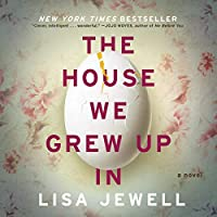 The House We Grew Up In audio book