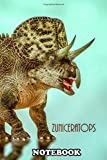 "Notebook: Zuniceratops Was A Ceratopsian Dinosaur From The Mid Tu , Journal for Writing, College Ruled Size 6"" x 9"", 110 Pages"