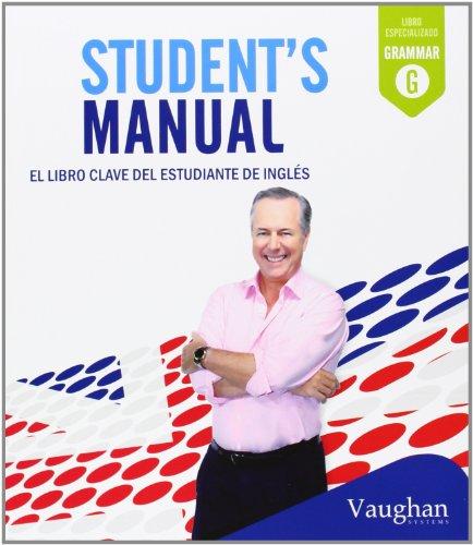 Student's Manual: El libro clave del estudiante de inglés: El libro calve del estudiante de inglés