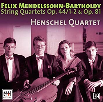 Mendelssohn: String Quartets Op. 44 Nos. 1/2 & Op. 81
