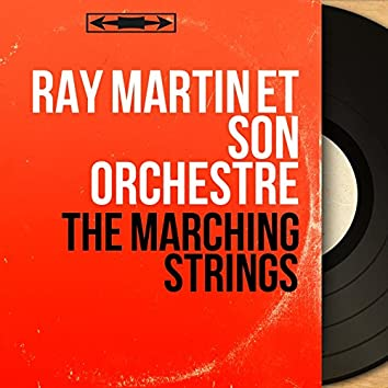 The Marching Strings (Mono Version)