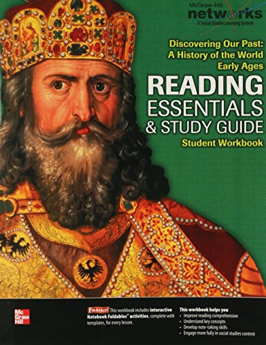 Discovering Our Past: A History of the World, Early Ages, Reading Essentials and Study Guide, Student Workbook (MS WORLD HISTORY)