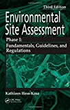 Environmental Site Assessment Phase I: A Basic Guide, Third Edition