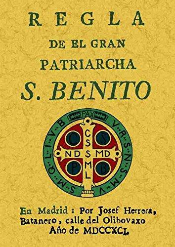 Regla Del Patriarca San Benito