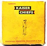 Songtexte von Kaiser Chiefs - Education, Education, Education & War