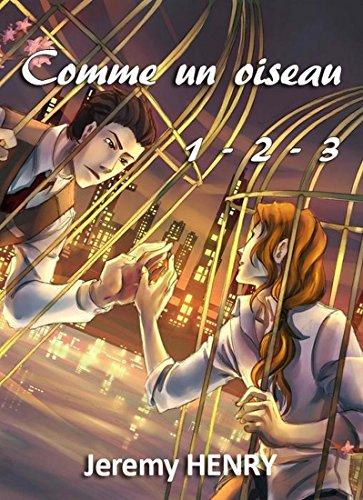 Comme un oiseau 1-2-3 (French Edition)