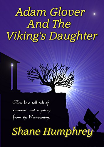 Adam Glover And The Viking's Daughter (English Edition)