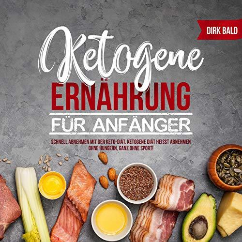 Ketogene Ernährung Für Anfänger [Ketogenic Diet for Beginners] cover art