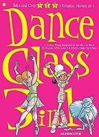 Dance Class 3-in-1 2 (Dance Class Graphic Novels)