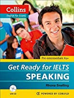 Get Ready for Ielts Speaking (Collins English for Exams)