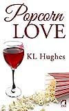 Popcorn Love (English Edition)