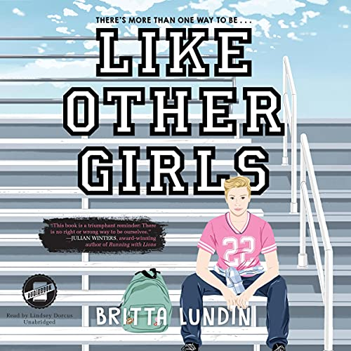 Like Other Girls Audiobook By Britta Lundin cover art