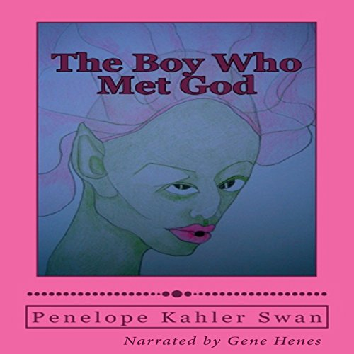The Boy Who Met God audiobook cover art