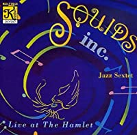 Live at The Hamlet by Squids Inc. Jazz Sextet (1995-12-14)